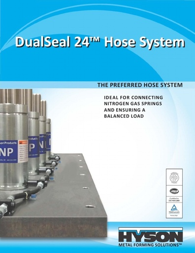 DualSeal 24™ – The Preferred Hose System